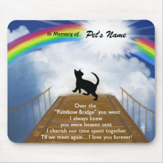 Rainbow Bridge Memorial Poem for Cats Mouse Pad