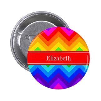 Rainbow Colors #2 LG Chevron Brt Red Name Monogram Pinback Button