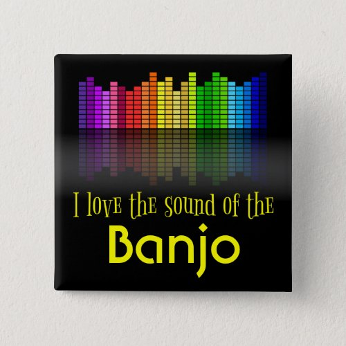 Rainbow Digital Sound Equalizer Love the Sound of the Banjo 2-inch Square Button