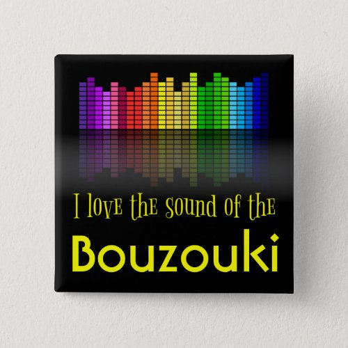 Rainbow Digital Sound Equalizer Love the Sound of the Bouzouki 2-inch Square Button