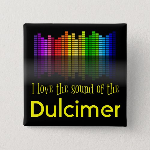 Rainbow Digital Sound Equalizer Love the Sound of the Dulcimer 2-inch Square Button