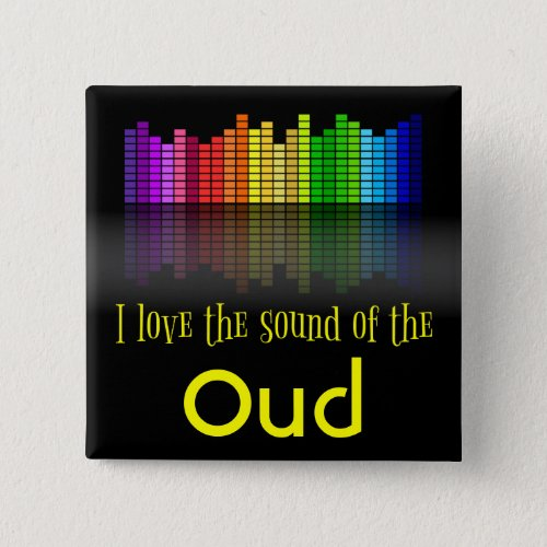 Rainbow Digital Sound Equalizer Love the Sound of the Oud 2-inch Square Button