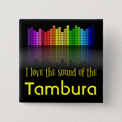Rainbow Digital Sound Equalizer Love the Sound of the Tambura 2-inch Square Button