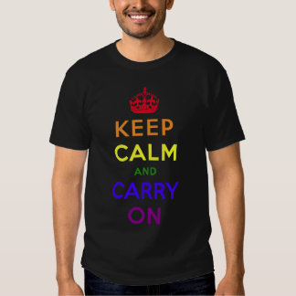 Rainbow flag and keep calm and carry on. t-shirt