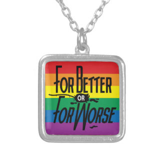 Rainbow For Better or for Worse, Gay Weddings Silver Plated Necklace