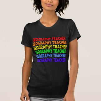 Rainbow Geography Teacher Tee Shirts