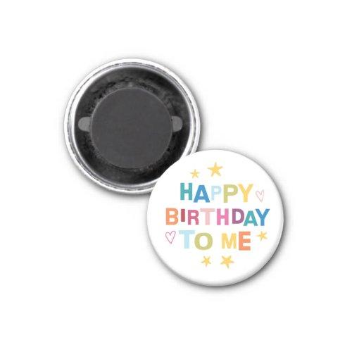 Rainbow Happy Birthday to me magnet