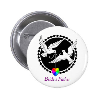 Rainbow Heart Love Doves Gay Bride's Father Badge Button