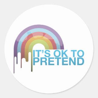 Rainbow Its Ok To Pretend Classic Round Sticker