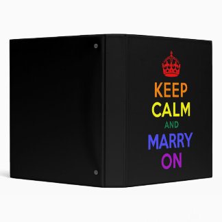 Rainbow Keep Calm and Marry On 3 Ring Binder