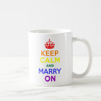 Rainbow Keep Calm and Marry On Classic White Coffee Mug