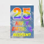 "[ Thumbnail: Rainbow Look ""25"" & ""Happy Birthday"", Clouds, Sky Card ]"
