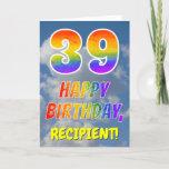 "[ Thumbnail: Rainbow Look ""39"" & ""Happy Birthday"", Clouds, Sky Card ]"