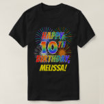 [ Thumbnail: Rainbow Look Happy 10th Birthday; Fireworks + Name T-Shirt ]