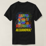 [ Thumbnail: Rainbow Look Happy 13th Birthday; Fireworks + Name T-Shirt ]