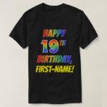 [ Thumbnail: Rainbow Look Happy 19th Birthday + Custom Name T-Shirt ]