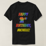 [ Thumbnail: Rainbow Look Happy 2nd Birthday + Custom Name T-Shirt ]
