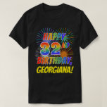 [ Thumbnail: Rainbow Look Happy 32nd Birthday; Fireworks + Name T-Shirt ]