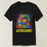 [ Thumbnail: Rainbow Look Happy 35th Birthday; Fireworks + Name T-Shirt ]