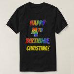 [ Thumbnail: Rainbow Look Happy 4th Birthday + Custom Name T-Shirt ]