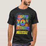 [ Thumbnail: Rainbow Look Happy 70th Birthday; Fireworks + Name T-Shirt ]