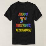 [ Thumbnail: Rainbow Look Happy 7th Birthday + Custom Name T-Shirt ]