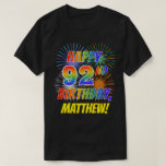 [ Thumbnail: Rainbow Look Happy 92nd Birthday; Fireworks + Name T-Shirt ]