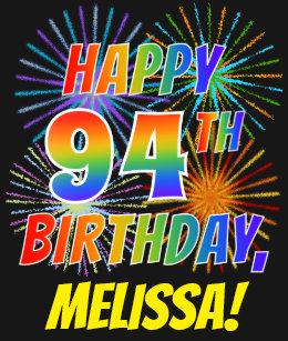 Rainbow Look HAPPY 94TH BIRTHDAY Fireworks Name T Shirt