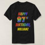 [ Thumbnail: Rainbow Look Happy 97th Birthday + Custom Name T-Shirt ]