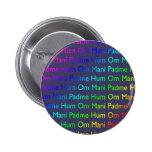 Rainbow Om Mani Padme Hum on Purple Pinback Button