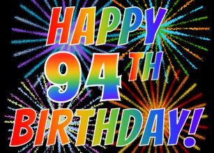 Rainbow Pattern HAPPY 94TH BIRTHDAY Fireworks Card
