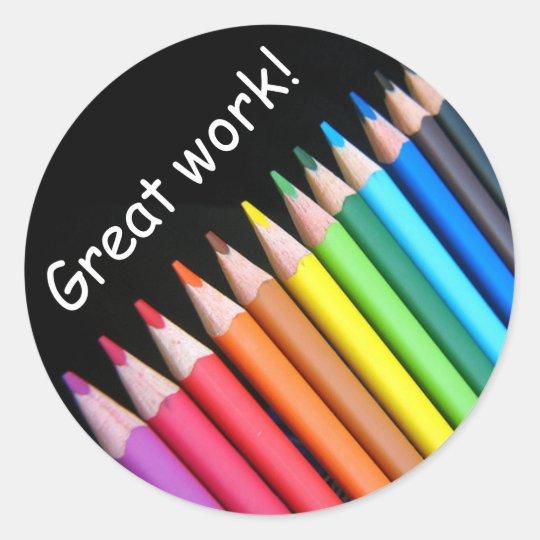 Rainbow pencils great work classic round sticker