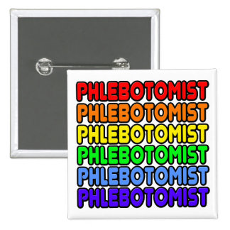 Rainbow Phlebotomist 2 Inch Square Button