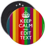 Rainbow Stripes Keep Calm And Your Text Customize Pinback Buttons