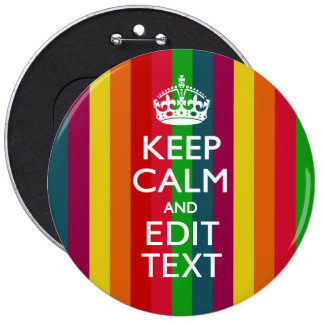 Rainbow Stripes Keep Calm And Your Text Customize Pinback Button