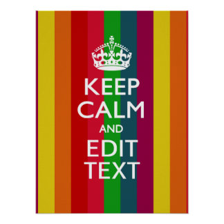 Rainbow Stripes Keep Calm And Your Text Customize Posters