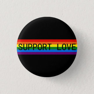 Rainbow Stripes Support Love/LGBT Support Gifts Pinback Button
