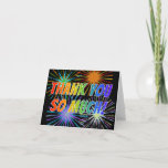 """[ Thumbnail: Rainbow Style """"Thank You So Much!"""", Fireworks Look Card ]"""