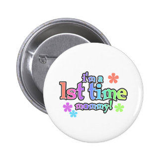 Rainbow Text First Time Mommy 2 Inch Round Button