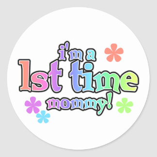 Rainbow Text First Time Mommy Classic Round Sticker