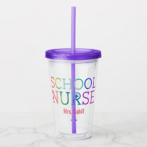 Rainbow Watercolor School Nurse Personalized Acrylic Tumbler