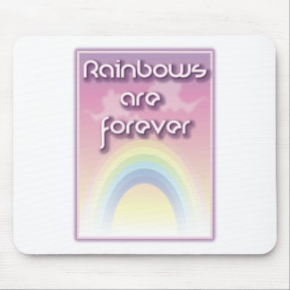 Rainbows Are Forever Mouse Pad