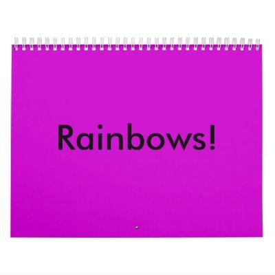 Rainbows! Wall Calendar