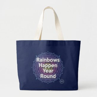 Rainbows happen Year Round Tote