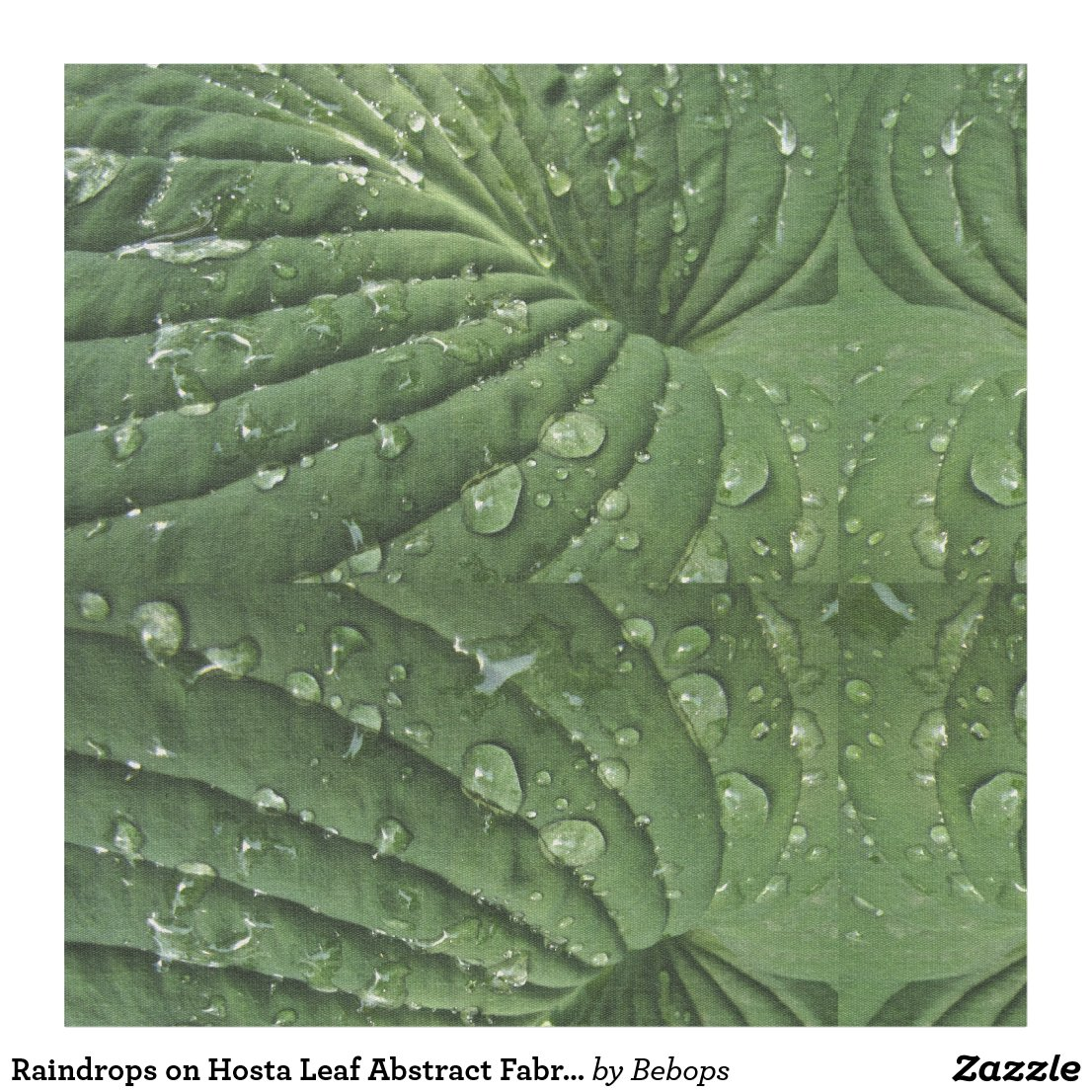 Raindrops on Hosta Leaf Abstract Fabric