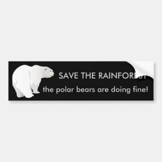 Rainforest or Polar Bears? Bumper Sticker