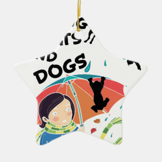 Raining Cats And Dogs Ceramic Ornament