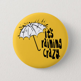Raining Crazy Button