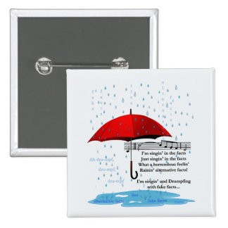 Raining & Singing Alternative Facts Sq Button