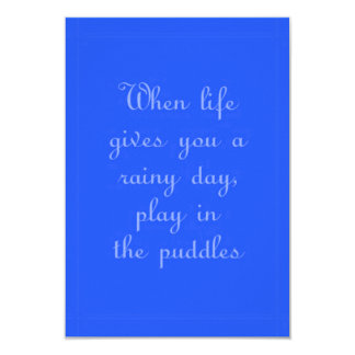 RAINY DAY PLAY PUDDLES POSITIVE MOTIVATIONAL QUOTE CARD